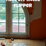 Tips for a first time DIY Home Flipper
