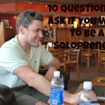 10 Questions to Ask if you want to be a solopreneur