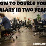 How to double your salary in the next two years