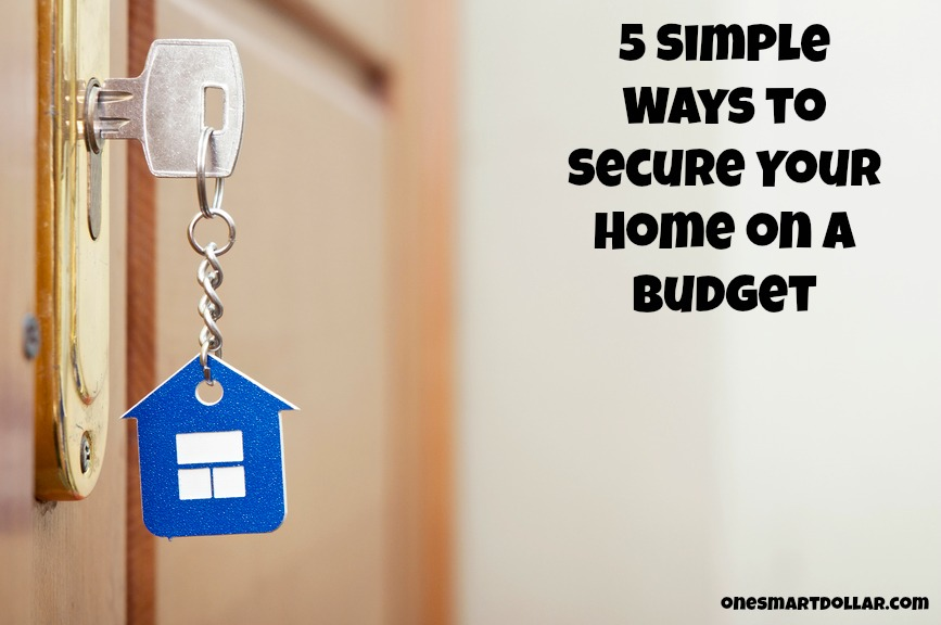 Secure your home on a budget