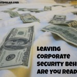 Leaving Corporate Security Behind: Are You Ready?