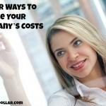 Clever Ways To Reduce Your Company's Costs