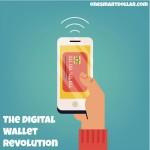 The Digital Wallet Revolution
