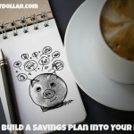 How to Build a Savings Plan into Your Budget