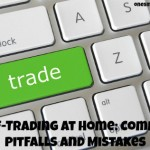Self-Trading at Home: Common Pitfalls and Mistakes