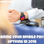 Comparing Your Mobile Payment Options in 2016