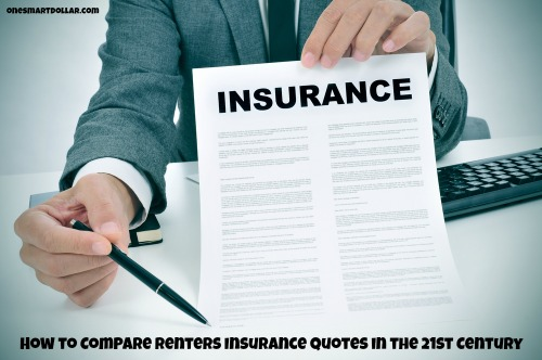 How To Compare Renters Insurance Quotes In The 21st Century