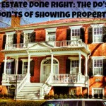Real Estate Done Right: The Do