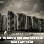 What To Know Before Getting Your HDB Flat Sold