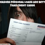 3 Reasons Personal Loans are Better Than Credit Cards