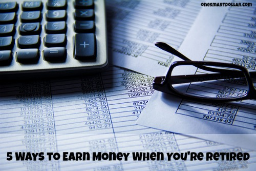 5 Ways to Earn Money When You're Retired