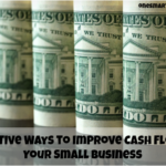 Effective Ways to Improve Cash Flow in Your Small Business