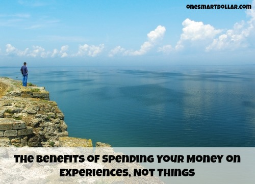 The Benefits of Spending Your Money on Experiences, Not Things
