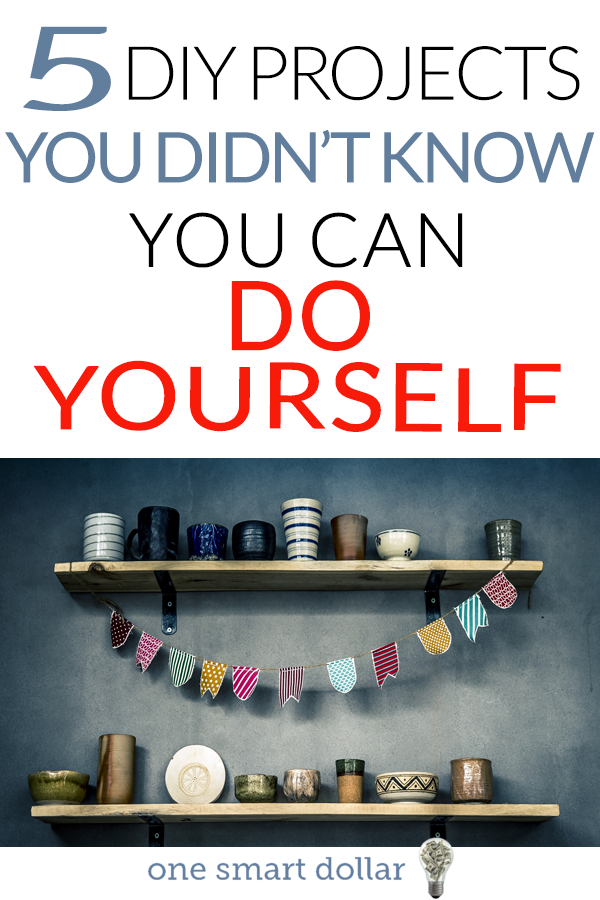 Check out 5 different DIY projects that you might not have known you could do yourself. #DIY #FrugalLiving #Frugal #Frugality #SavingMoney
