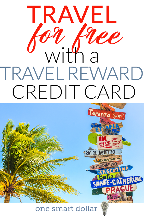 How would you like to be able to travel the world for free? You can do just that with a travel reward credit card. #FrugalTravel #CreditCards #FreeTravel