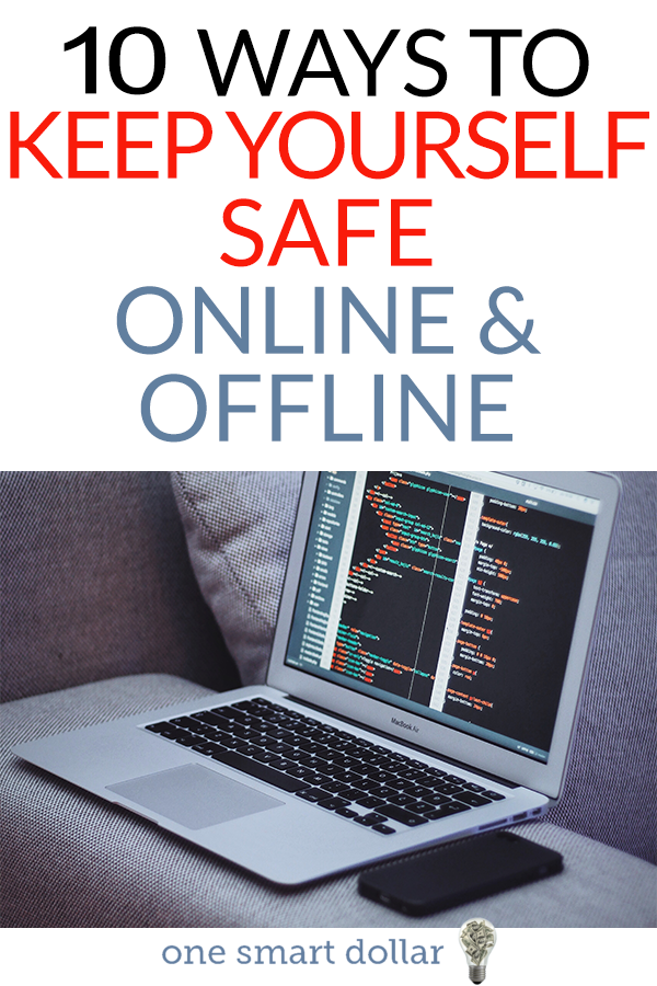 making sure you stay safe both online and offline is the best way to avoid identity theft. Here are 10 tips everyone should follow