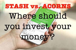 Stash vs Acorns