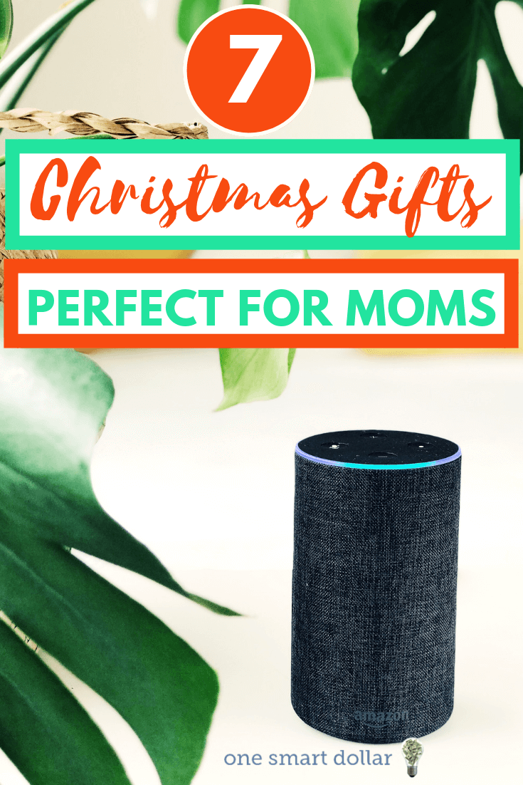 7 Christmas Gifts For Mom 1 One Smart Dollar